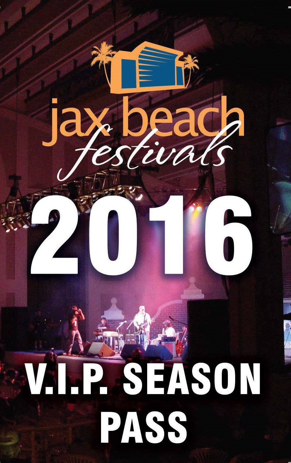 Buy your 2016 Music Festival Season Pass Now!